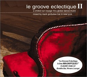 Mark Gorbulew-Le Groove Eclectique 2