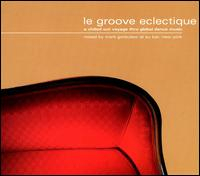 Mark Gorbulew-Le Groove Eclectique